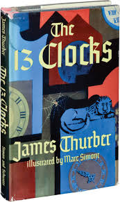 best ideas about james thurber secret life life first edition of the 13 clocks by james thurber 1950
