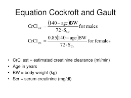 equation cockroft and gault crcl est estimated creatinine clearance