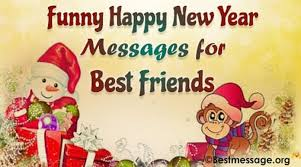 funny new year wishes for best friend