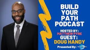 Build Your Path Podcast - Doug Handy (BCPS) - YouTube