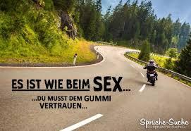 Es Ist Wie Beim Sex Sprüche Für Motorradfahrer