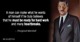 Thurgood Marshall Quotes Enchanting TOP 48 QUOTES BY THURGOOD MARSHALL AZ Quotes