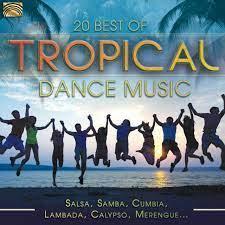 20 Best of Tropical Dance Music: Salsa, Samba, Cumbia, Lambada, Calypso,  Merengue... | CD Album | Free shipping over £20