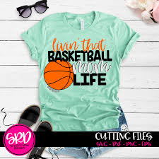 Basketball Svg Designs Livin That Basketball Mom Life Svg