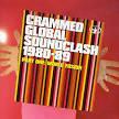 Crammed Global Soundclash, Pt. 1: World Fusion