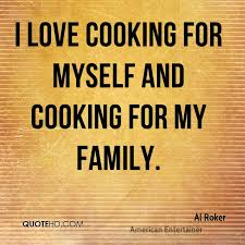 Al Roker Family Quotes QuoteHD Fascinating Family Quotes Love