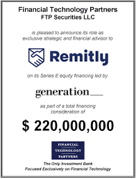 FT Partners Advises Remitly on its $135,000,000 Series E Financing