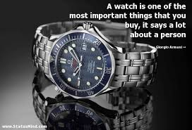 Watch Quotes Unique A Watch Is One Of The Most Important Things That StatusMind