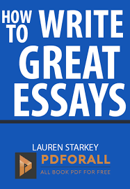 how to write great essays by lauren starkey pdf books   how to write great essays pdf for