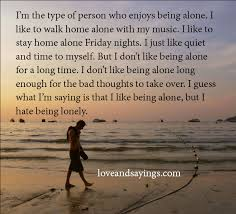 Quotes About Being Lonely Classy Heart Touching Being Alone Quotes And Feeling Lonely Sayings 48