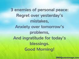 Good Morning Sms With Quotes Best Of 24 Enemies Of Personal Peace Good Morning SMS Quotes Image