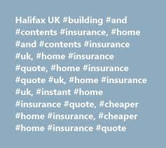 halifax uk building and contents insurance home and