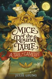 mice of the round table 1 a tail of camelot