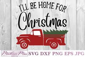 Highway to the manger zone (s02e09) (epizoda). Christmas Vintage Old Truck Svg I Ll Be Home For Christmas So Fontsy
