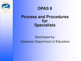 Ppt Dpas Ii Process And Procedures For Specialists