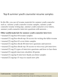 youth counselor resume top8summeryouthcounselorresumesamples 150730013226 lva1 app6891 thumbnail 4 jpg cb 1438219990