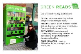 Used Book Vending Machine Fascinating Support Local Literacy With Green Reads Indiegogo