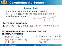 holt mcdougal algebra 2 5 4 completing the square lesson quiz solve each equation