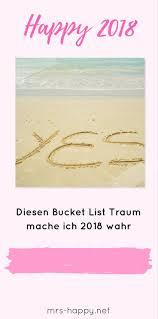 Happy 2018 Bucket List Träume Erfüllen Welchen Traum Erfüllst