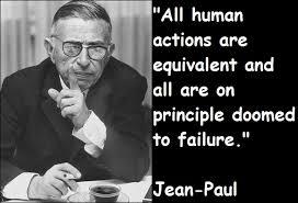Sartre Quotes. QuotesGram via Relatably.com