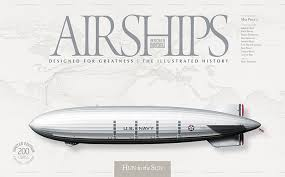 Airships Designed For Greatness Airships Designed For Greatness Max Pinucci Dan Grossman