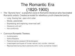 the r tic era r tic acirc nbsp r tic someone involved in the r tic era 1820 1900 the byronic hero a powerful voice in