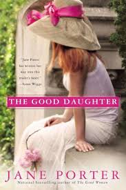 The Good Daughter by Jane Porter, Paperback   Barnes & Noble®