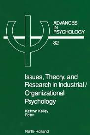 industrial psychology issues theory and research in industrial organizational psychology