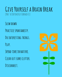 teachers need brain breaks too 7 ways to take care of yourself this summer