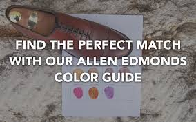 Allen Edmonds Shoe Polish Color Chart Kirby Allisons Hanger Project The Perfect Shade Of Brown