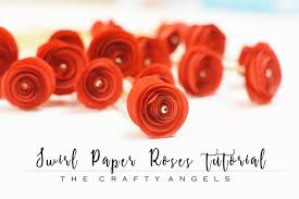 Rose Paper Flower Making Swirl Paper Roses Tutorial The Crafty Angels
