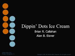 Dippin Dots Vending Machine Near Me Best Dippin' Dots Ice Cream Brian R Callahan Alan B Eisner Ppt Video