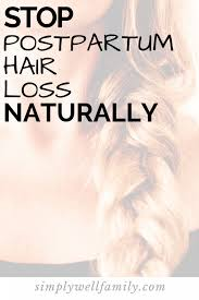 postpartum hair loss how to stop it
