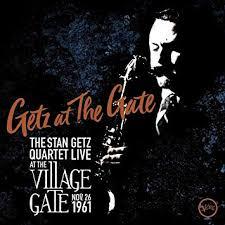 The Stan Getz Quartet - Stan Getz - Getz At The Gate [2 CD ...