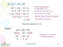 14 confidential 14 d 2x 2 18 12x 2 x 3 x 3 0 2 0 or x 3 0 use the zero property solve each equation
