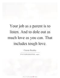 Tough Love Quotes Beauteous Tough Love Quotes Tough Love Sayings Tough Love Picture Quotes