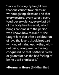 Profound Quotes About Love Inspiration Lovemaking Quote From The Book Siddhartha By Hermann Hesse