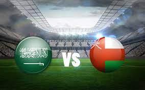 مشاهدة مباراة السعودية وعمان بث مباشر يلا لايف اليوم 07-09-2021 في التصفيات  الاسيويه المؤهله لكاس العالم