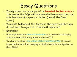 usa higher history usa changing attitudes to immigration why did  20 essay questions isolated factor essay immigration