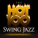 The Hot 100: Swing Jazz, Vol. 3