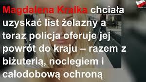 Magdalena Kralka chciała uzyskać list żelazny a teraz policja oferuje jej  powrót do kraju – razem z - YouTube