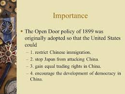 open door policy imperialism. Importance The Open Door Policy Of 1899 Was Originally Adopted So That The  United States Could Open Door Imperialism C