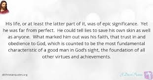 Epic Christian Quotes Best of J David Pawson Quote About Achievement Life Perfect Lies