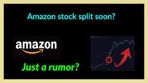 AMAZON POTENTIAL STOCK SPLIT!! Also ...