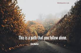 Quotes Sayings About Path WothQuotes WOTHQUOTES COLLECTION Classy Path Quotes