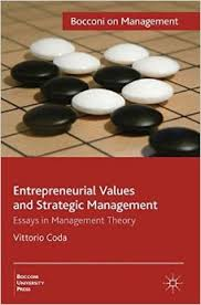 amazon com  entrepreneurial values and strategic management    entrepreneurial values and strategic management  essays in management theory  bocconi on management