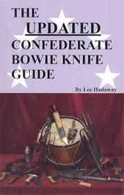 Knife Bowie Guides Fakes Confederate Civil Id War 2 Vol wqXPRR