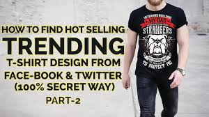 What T Shirt Designs Sell How To Research T Shirt Designs Selling T Shirts Make Money Online From T Shirt Business Part 2