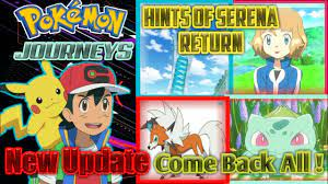 New clue for serena return | new posters of pokemon journeys