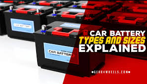 Car Battery Types And Sizes Explained